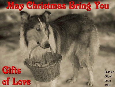 photo of Lassie which says May Christmas Bring You Gifts of Love