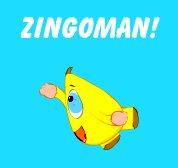 Zingoman!